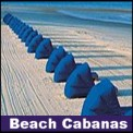 Widest selection of beach cabanas